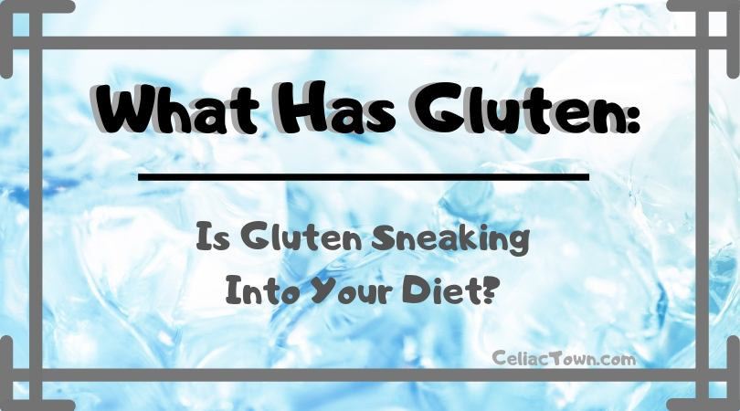 What Has Gluten Title Graphic