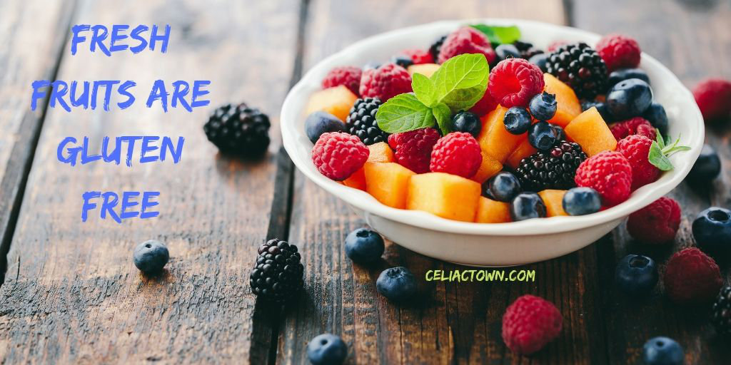 Fruit are naturally gluten free