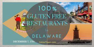 100% Gluten Free Restaurants In Delaware