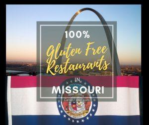 100% Gluten Free Restaurants In Missouri