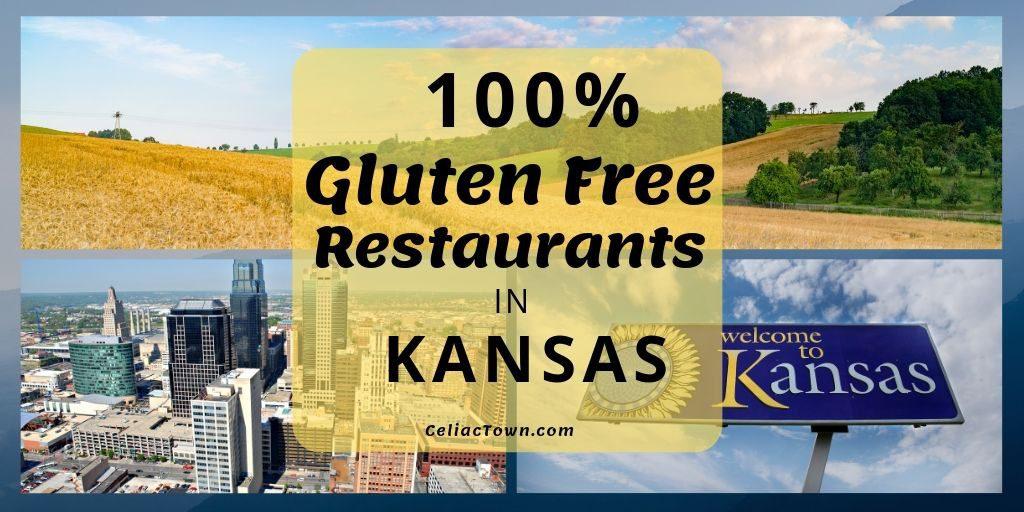 Gluten Free Restaurant List in Kansas