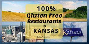 100% Gluten Free Restaurants In Kansas