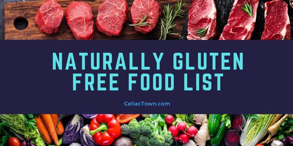 List of Naturally Gluten Free Foods