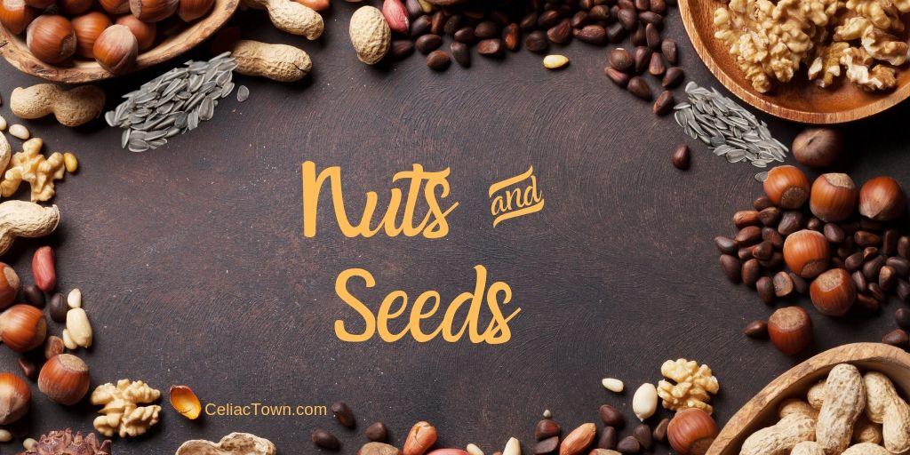 Nuts and Seeds on Celiac Diet
