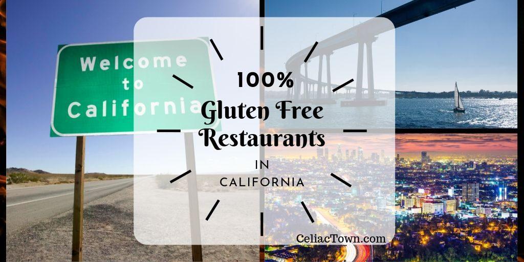 a list of dedicated gluten free restaurants in california