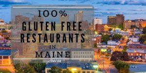 100% Gluten Free Restaurants In Maine