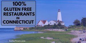 100% Gluten Free Restaurants In Connecticut