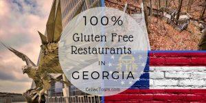 100% Gluten Free Restaurants In Georgia