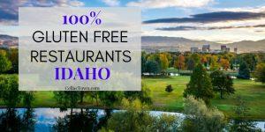 100% Gluten Free Restaurants In Idaho