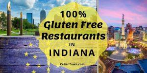 100% Gluten Free Restaurants In Indiana