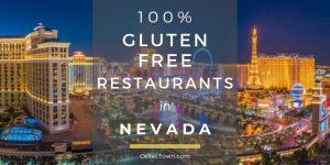 100% Gluten Free Restaurants In Nevada