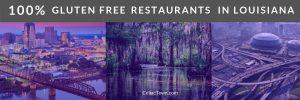 100% Gluten Free Restaurants In Louisiana