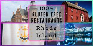 100% Gluten Free Restaurants Rhode Island