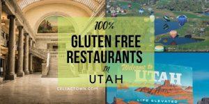 100% Gluten Free Restaurants In Utah
